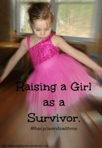 Raising a Girl as a Survivor