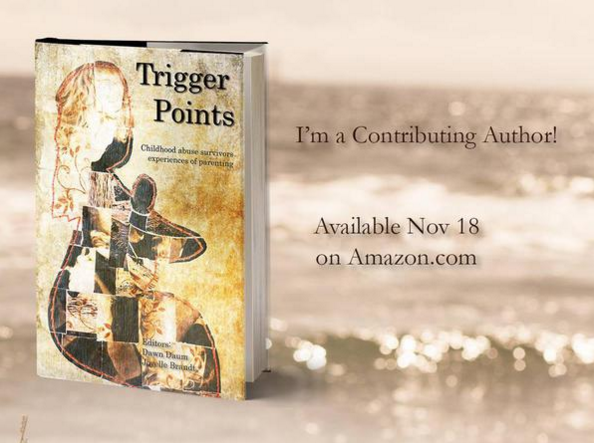 Trigger Points Childhood Abuse Survivors Experiences of Parenting