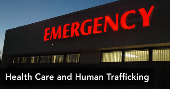 Health Care and Human Trafficking